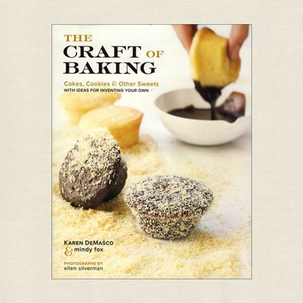 Craft of Baking: Cakes Cookies and Other Sweets