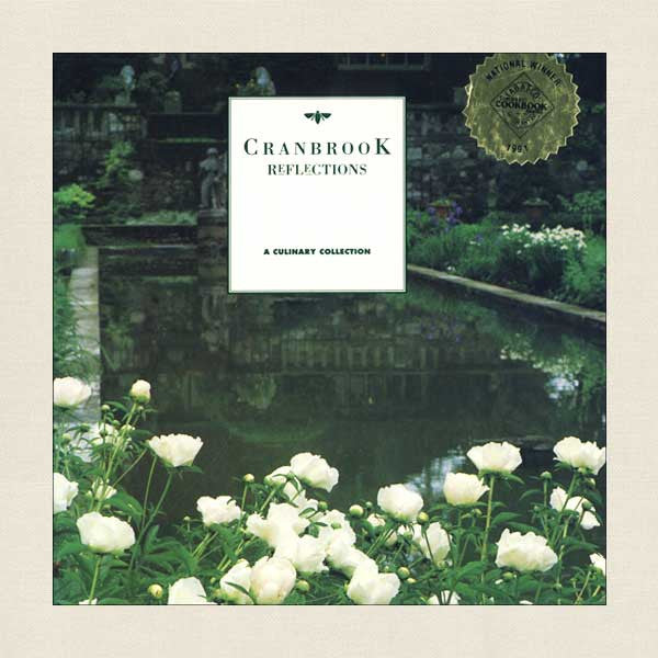 Cranbrook Reflections: A Culinary Collection