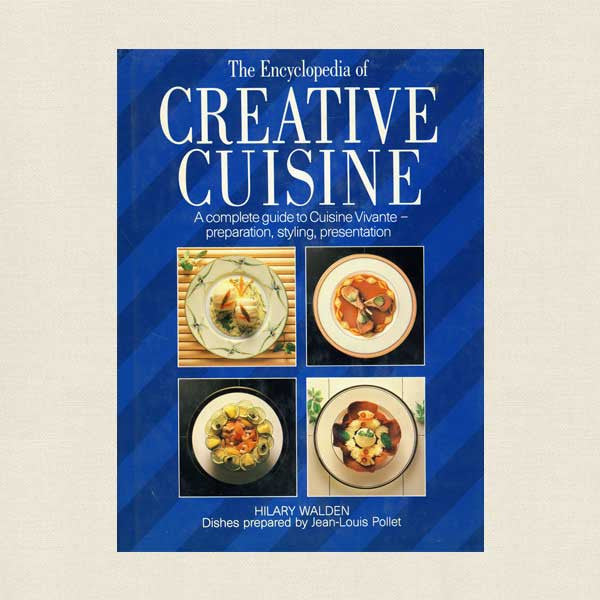 Encyclopedia of Creative Cuisine Cookbook