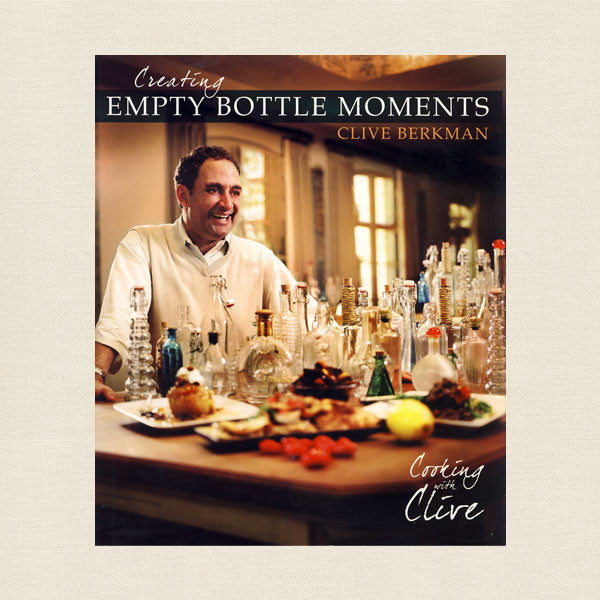 Clive Berkman Cookbook - Creating Empty Bottle Moments