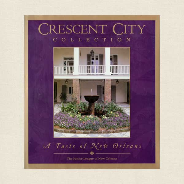 Junior League of New Orleans Cookbook - Crescent City Collection