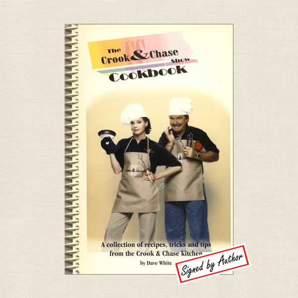 Crook and Chase Show Cookbook: SIGNED