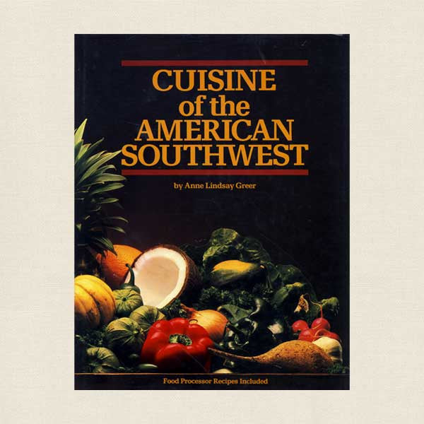 Cuisine of the American Southwest Cookbook