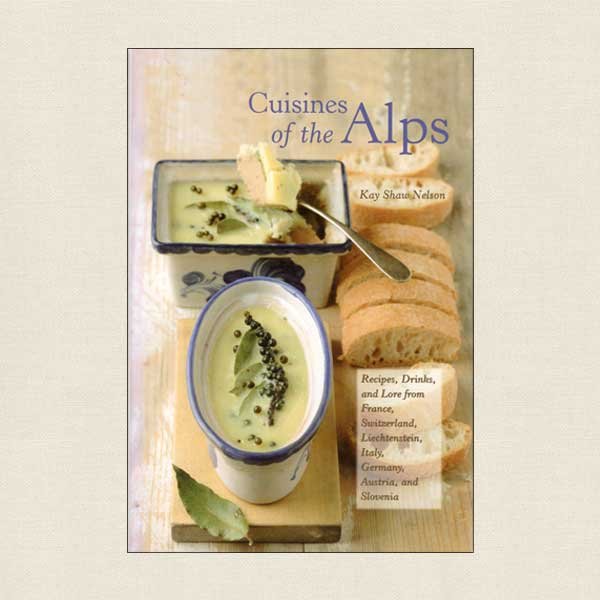 Cuisines of the Alps Cookbook