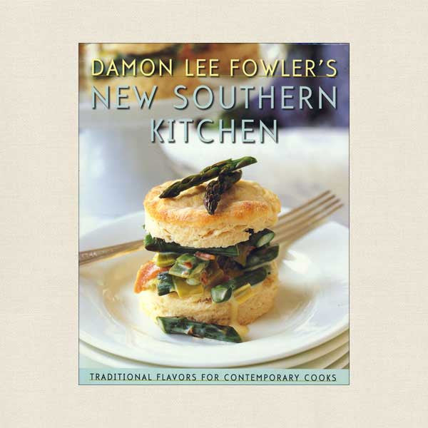 Damon Lee Folwler's New Southern Kitchen Cookbook
