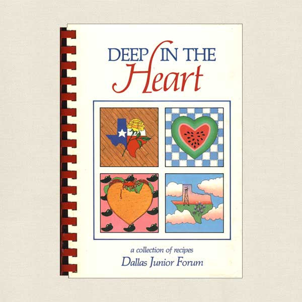 Deep in the Heart: A Collection of Recipes