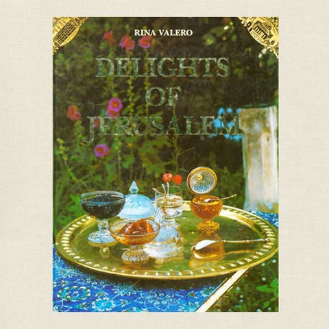 Delights of Jerusalem - Jewish Cookbook