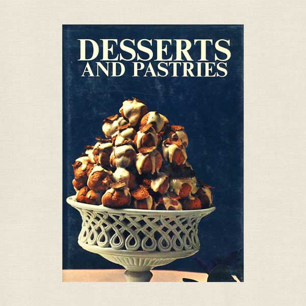 Desserts and Pastries Cookbook