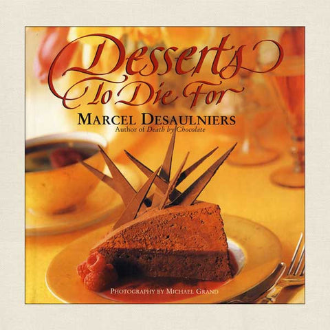 Desserts to Die For Cookbook