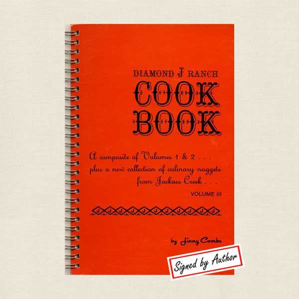 Diamond J Ranch Cookbook Volume 3 Signed Edition