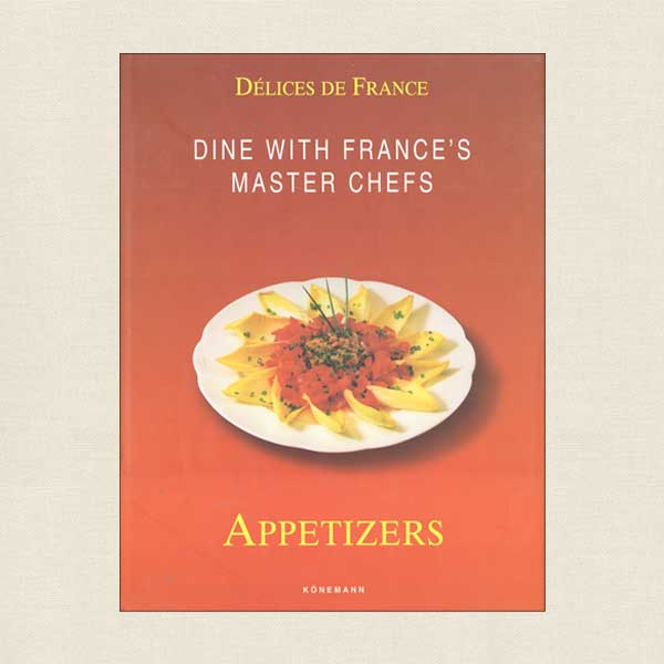 Dine with France's Master Chefs Appetizers