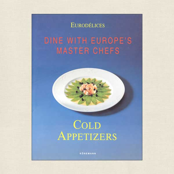 Dine with Europe Master Chefs Cold Appetizers