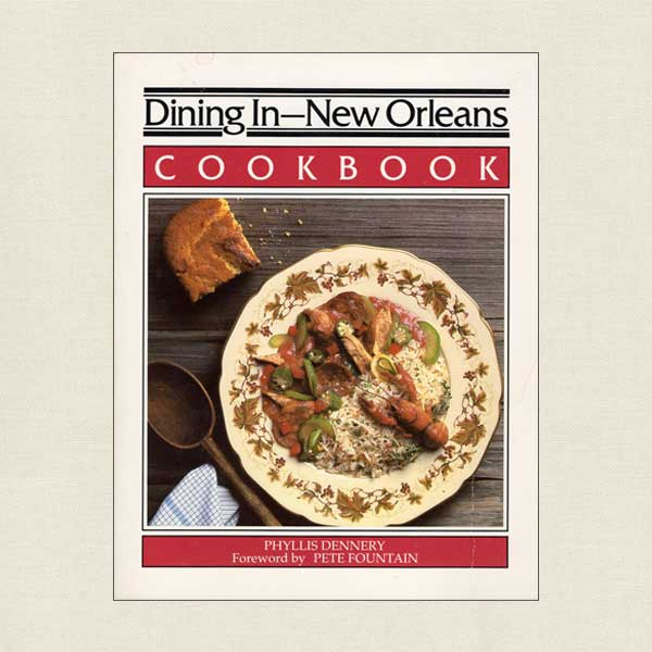 Dining In New Orleans Cookbook