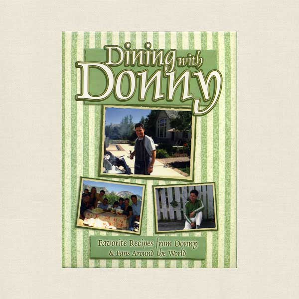 Dining with Donny Osmond Cookbook