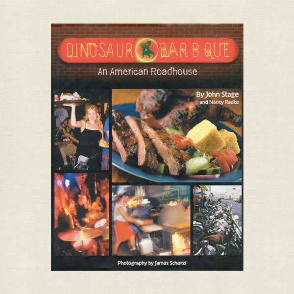 Dinosaur Bar-B-Que Cookbook Syracuse New York