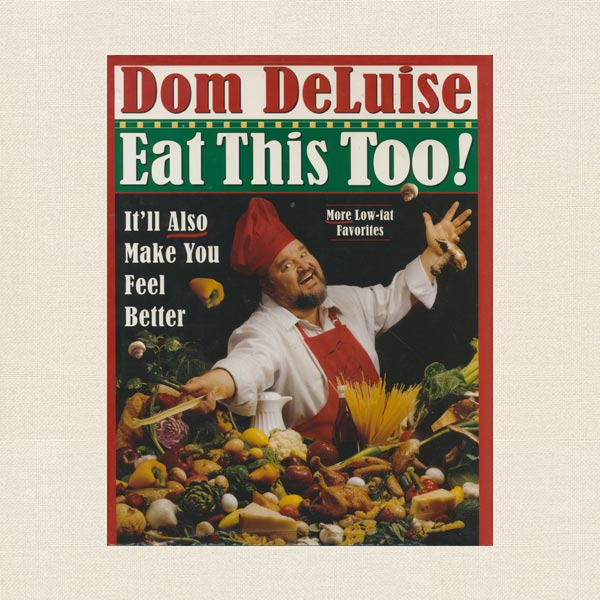 Dom DeLuise Eat This Too
