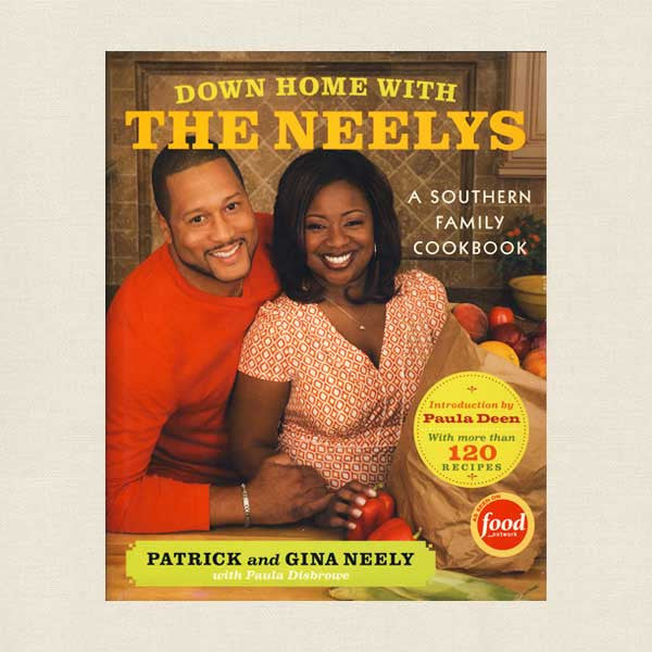 Down Home With The Neelys Southern Family Cookbook
