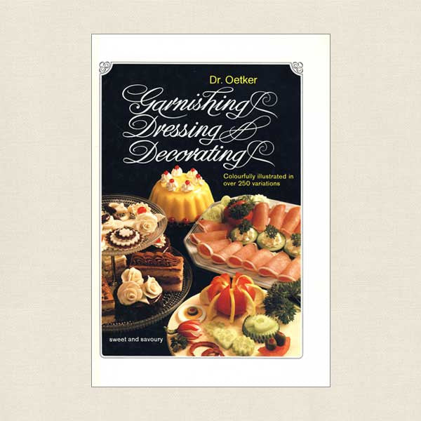 Dr. Oetker Garnishing Dressing and Decorating Book