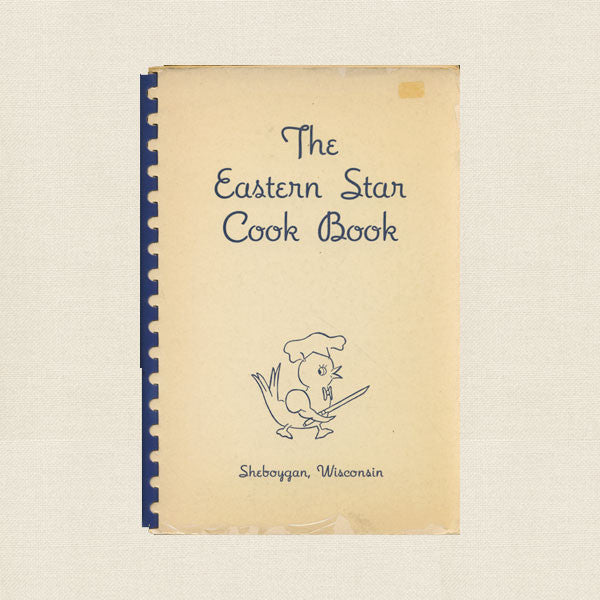 Eastern Star Cook Book - Sheboygan Chapter Wisconsin 1948