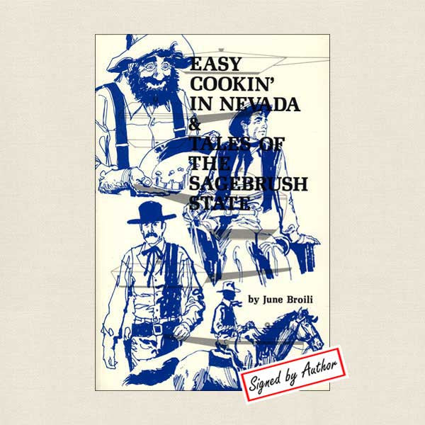 Easy Cookin' in Nevada and Tales of the Sagebrush State: SIGNED