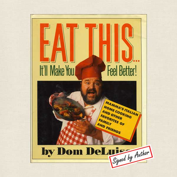 Eat This Cookbook by Dom DeLuise