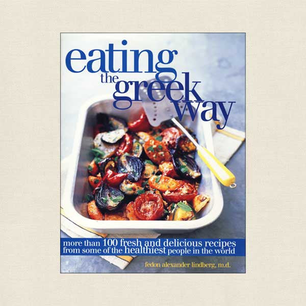 Eating the Greek Way Cookbook