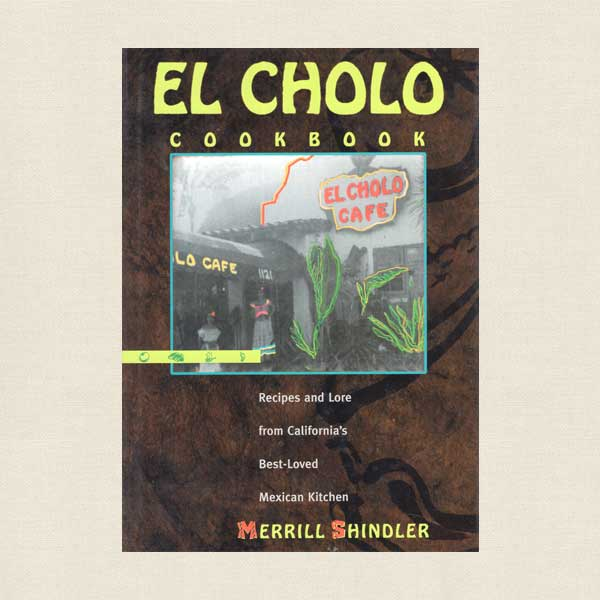 El Cholo Cookbook