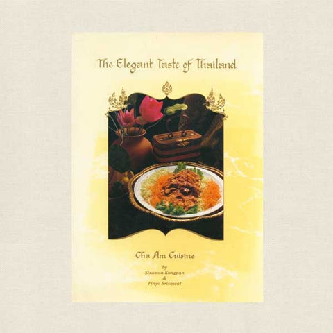 Elegant Taste of Thailand Cookbook - Cha Am Cuisine Thai