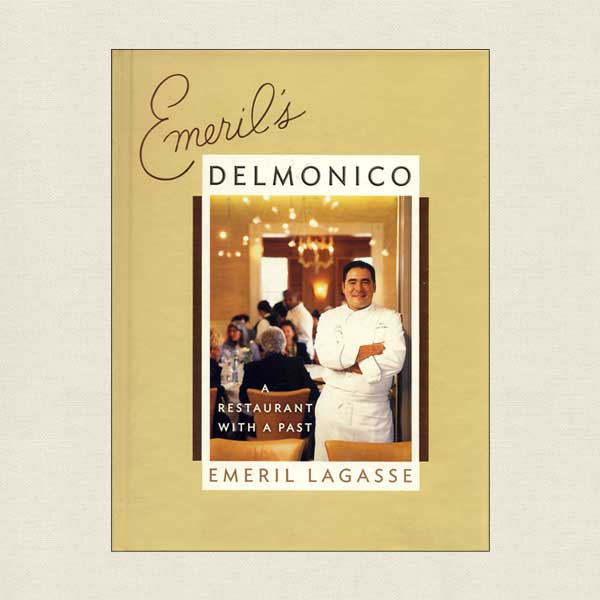 Emeril's Delmonico Cookbook
