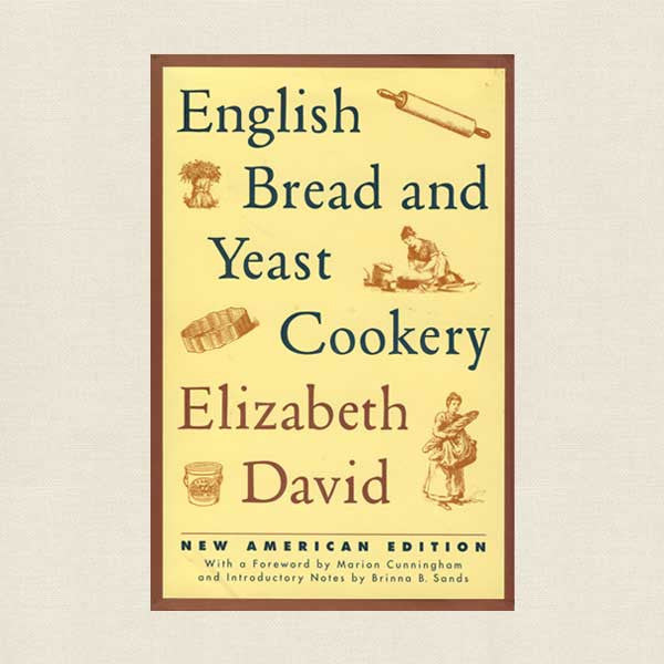English Bread and Yeast Cookery Cookbook