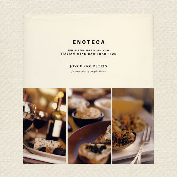 Enoteca Cookbook - Italian Wine Bar Recipes