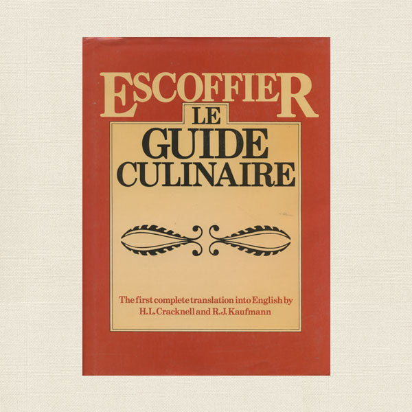 Escoffier Le Guide Culinaire Cookbook
