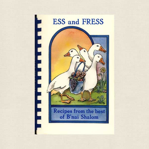 Ess and Fress B'nai Shalom Temple Cookbook Walnut Creek, California