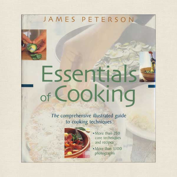 James Peterson Essentials Cooking Cookbook