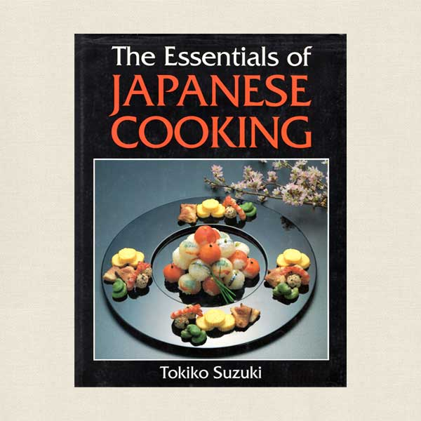 Essentials of Japanese Cooking Cookbook