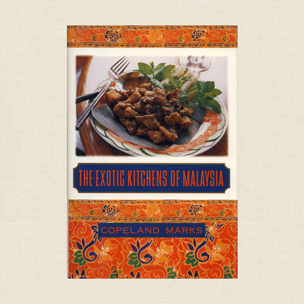 Exotic Kitchens of Malaysia Cookbook