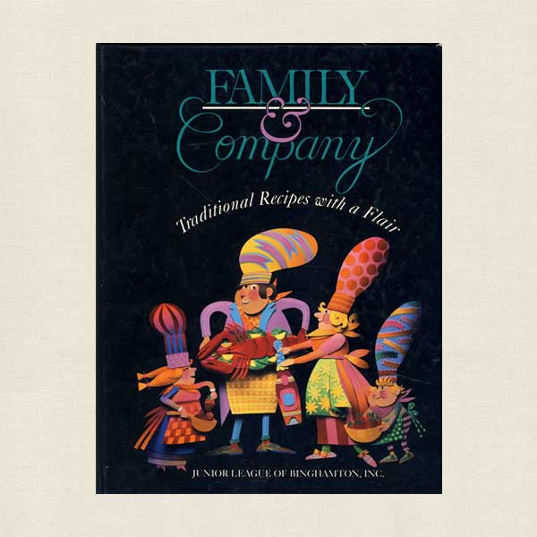 Junior League of Binghamton New York Family and Company Cookbook