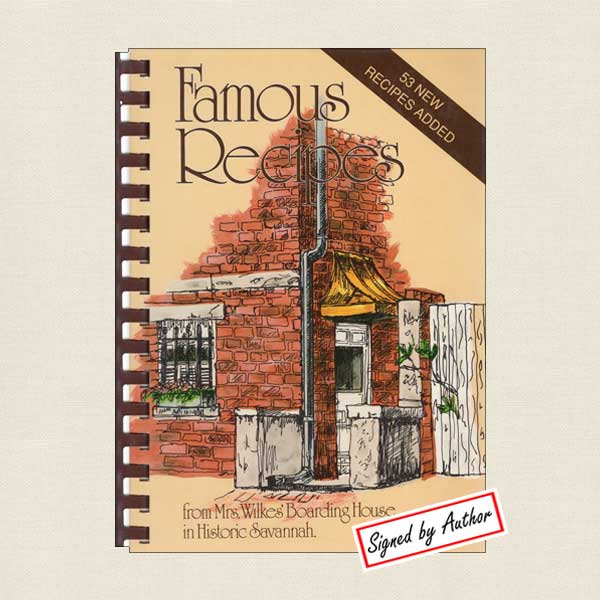 Famous Recipes from Mrs. Wilkes' Boarding House Cookbook
