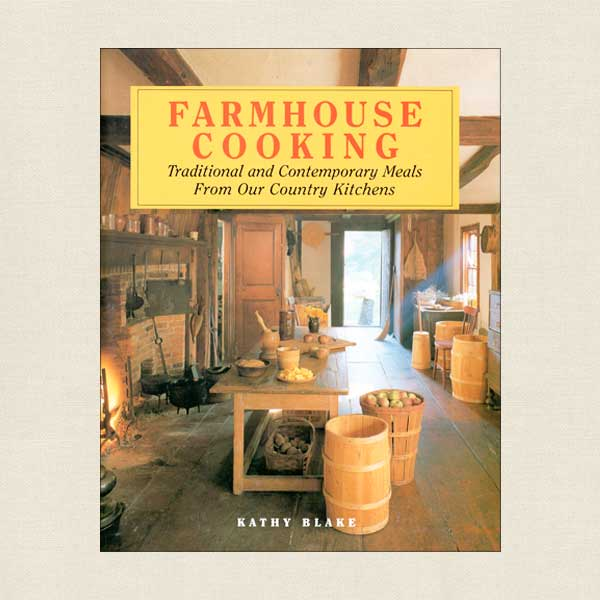 Farmhouse Cooking - Traditional and Contemporary