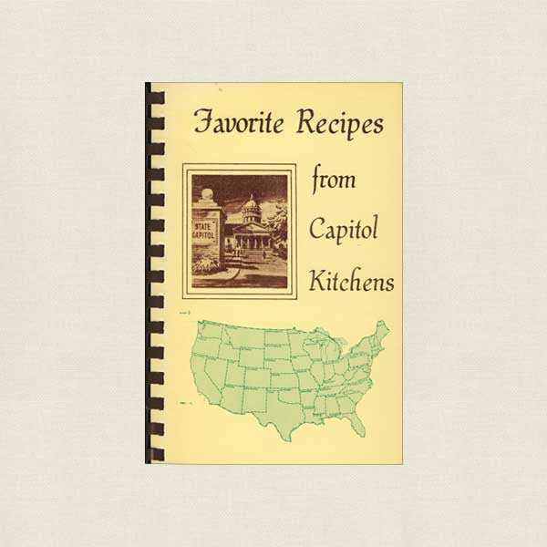 Favorite Recipes from Capitol Kitchens Cookbook