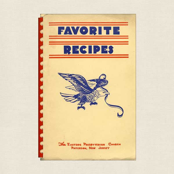 Favorite Recipes: The Eastside Presbyterian Church Paterson, New Jersey