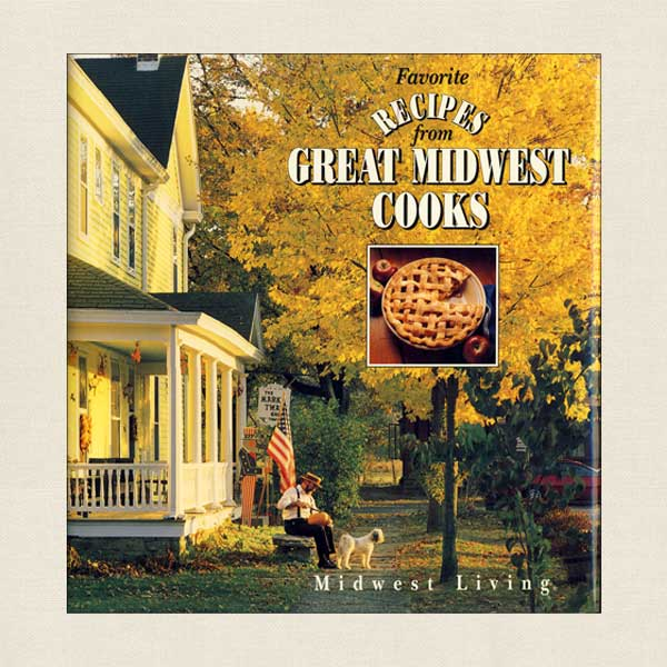 Favorite Recipes From Great Midwest Cooks