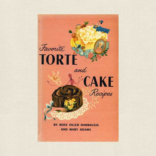 Favorite Torte and Cake Recipes Vintage Cookbook 1951