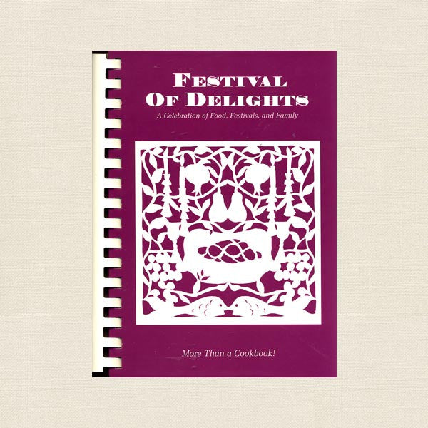 Temple Beth Hillel Festival of Delights Cookbook - Valley Village, California