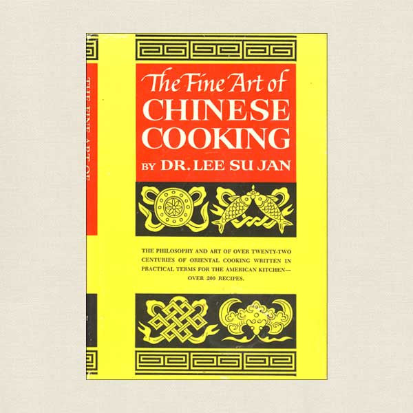 Fine Art of Chinese Cooking Cookbook