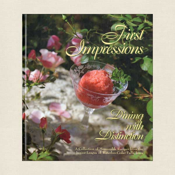 First Impressions Junior League Cookbook Waterloo - Cedar Falls Iowa
