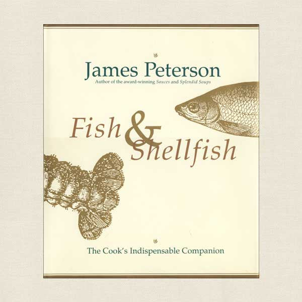 James Peterson Fish and Shellfish Cookbook