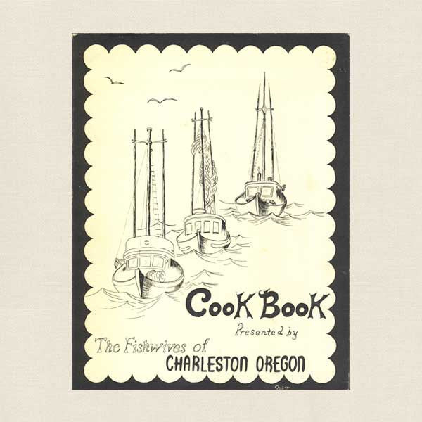 Fishwives of Charleston Oregon Cookbook