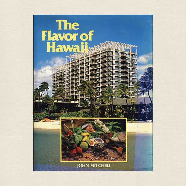 Flavor of Hawaii Cookbook