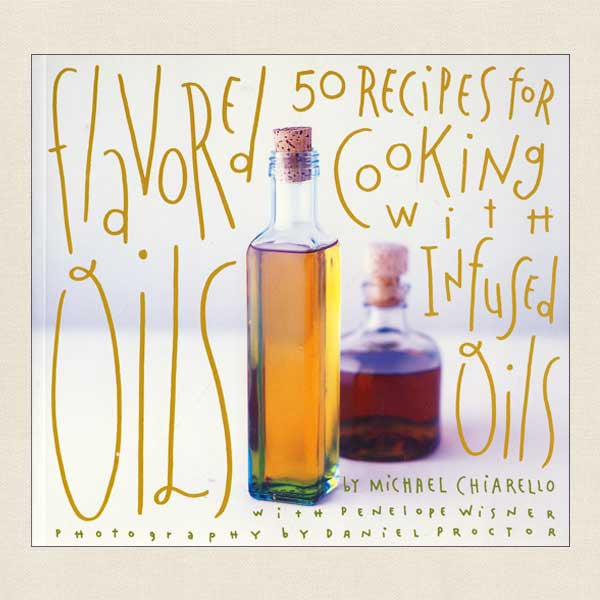 Flavored Oils Cookbook